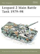 Leopard 2 : main battle tank, 1979-1998