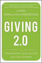 Giving 2.0 : transform your giving and our world