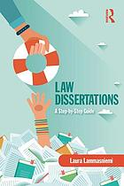 Law dissertations : a step-by-step guide