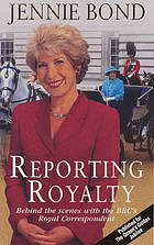 Reporting royalty : behind the scenes with the BBC's royal correspondent
