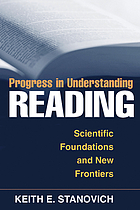 Progress in understanding reading : scientific foundations and new frontiers