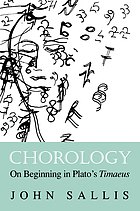 Chorology : On Beginning in Plato's Timaeus.