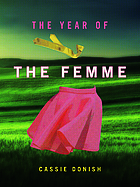 The year of the femme : poems