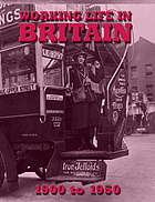 Working life in Britain, 1900-1950