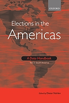 Elections in the Americas. Vol. 2 : a data handbook : South America