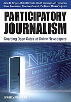 Participatory journalism guarding open gates at online newspapers