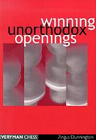 Winning unorthodox openings