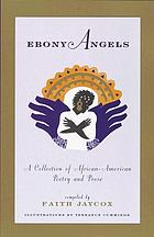 Ebony angels : a collection of African-American poetry and prose