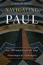 Navigating Paul : an introduction to key theological concepts