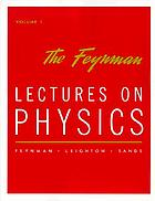 The Feynman lectures on physics. Vol. 1, Mainly mechanics, radiation and heat