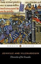 Chronicles of the Crusades : Joinville & Villehardouin