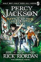 Percy Jackson and the battle of the labyrinth : the graphic novel
