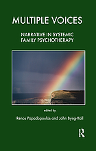 Multiple voices : narrative in systemic family psychotherapy