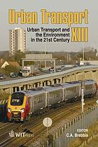 Urban transport XIII : urban transport and the environment in the 21st century