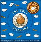 The ugly hatchling