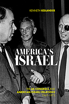 America's Israel : the US Congress and American-Israeli relations, 1967-1975