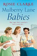 Mulberry Lane Babies : New life brings joy and intrigue to The Lane!.