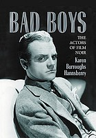 Bad boys : the actors of film noir