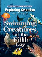 Exploring creation with zoology 2 : swimming creatures of the fifth day