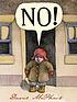 No! by  David McPhail