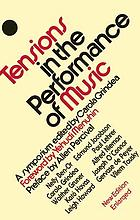 Tensions in the performance of music : a symposium