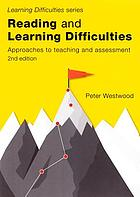 Reading and Learning Difficulties : Approaches to Teaching and Assessment.