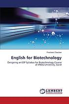 English for Biotechnology : designing an ESP Syllabus for Biotechnology Course at VNSG University, Surat