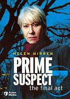 Prime suspect. The final act
