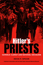 Hitler's priests : Catholic clergy and national socialism