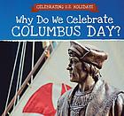 Why do we celebrate Columbus Day?