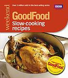 101 slow-cooking recipes : triple-tested recipes.