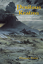 Perilous realms : Celtic and Norse in Tolkien's Middle-earth