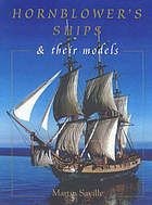 Hornblower's ships : their history & their models