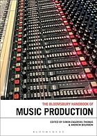 Bloomsbury Handbook of Music Production