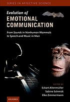 Evolution of emotional communication : from sounds in nonhuman mammals to speech and music in man