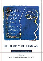 Philosophy of language : the central topics