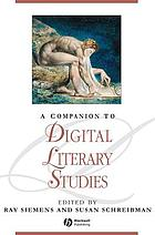 A Companion to Digital Literary Studies cover