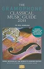 The gramophone classical music guide 2011.