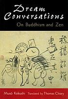 Dream conversations on Buddhism and Zen