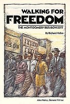 Walking for freedom : the Montgomery bus boycott