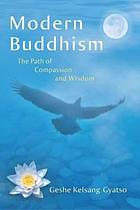 Modern Buddhism : the path of compassion and wisdom