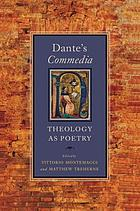 Dante's Commedia : theology as poetry