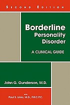 Borderline personality disorder : a clinical guide