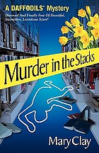 Murder in the stacks : a Daffodils mystery bk. 4
