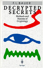 Decrypted secrets : methods and maxims of cryptology
