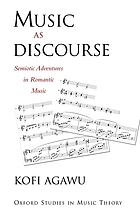 Music as discourse : semiotic adventures in romantic music