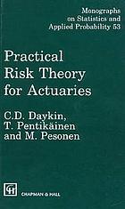 Practical risk theory for actuaries