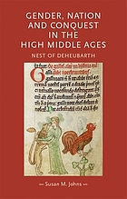 Gender, nation and conquest in the high Middle Ages : Nest of Deheubarth