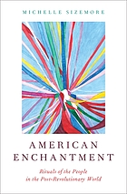 American enchantment : literature, estrangement, and post-revolutionary US literature