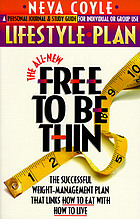 The all-new free to be thin lifestyle plan